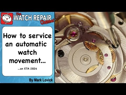 How to service an automatic watch ETA 2824 Watch repair tuto