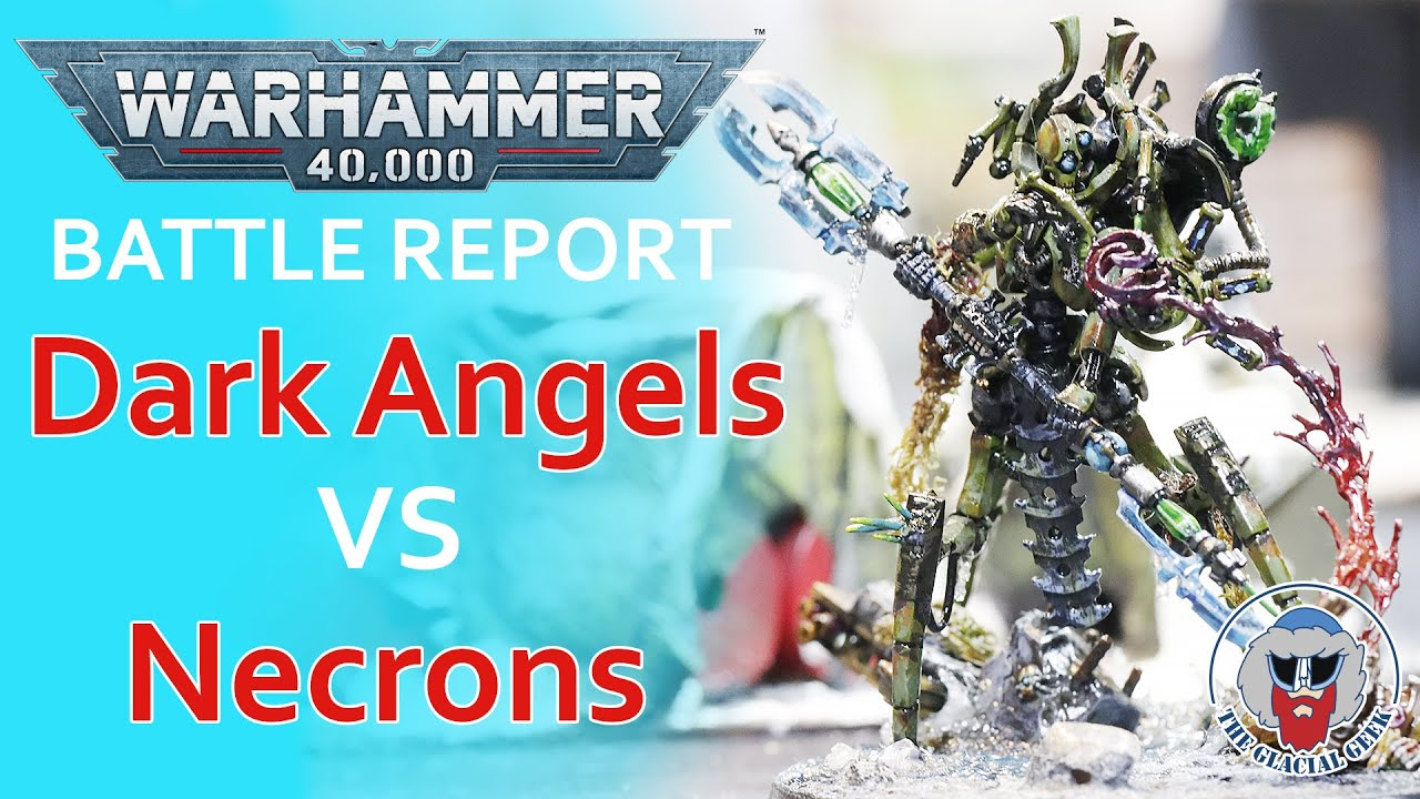 Necrons VS Dark Angels - Warhammer 40K Battle Report - 2,000pts