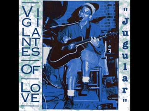 Vigilantes Of Love  3  Something To Hold On To  Jugular 1990