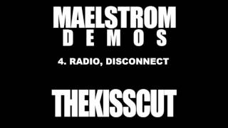 Track 4: Radio, disconnect  (DEMO VERSION)