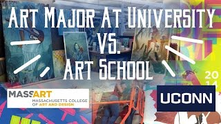 Art Major at University VS Art School