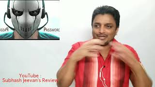 Password Movie Review Tamil - By - Subhash Jeevan' Review