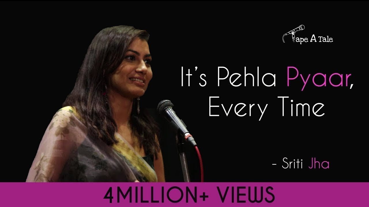 Download It's Pehla Pyaar, Every Time - Sriti Jha | Hindi Storytelling | Tape A Tale