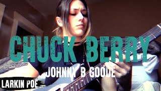 "Larkin Poe | Chuck Berry Cover (""Johnny B Goode"")"