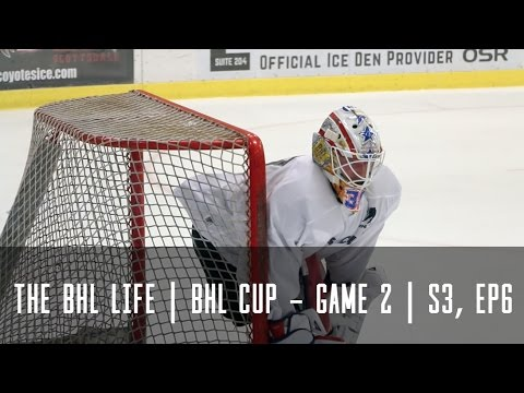 The BHL Life | BHL Cup - Game 2 (Season 3, Episode 6)