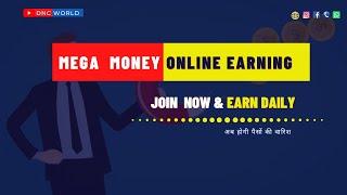 Mega money daily income 2000-4000 Auto bank widraw