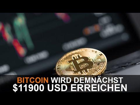 BITCOIN WIRD DEMNÄCHST $11,900 USD ERREICHEN