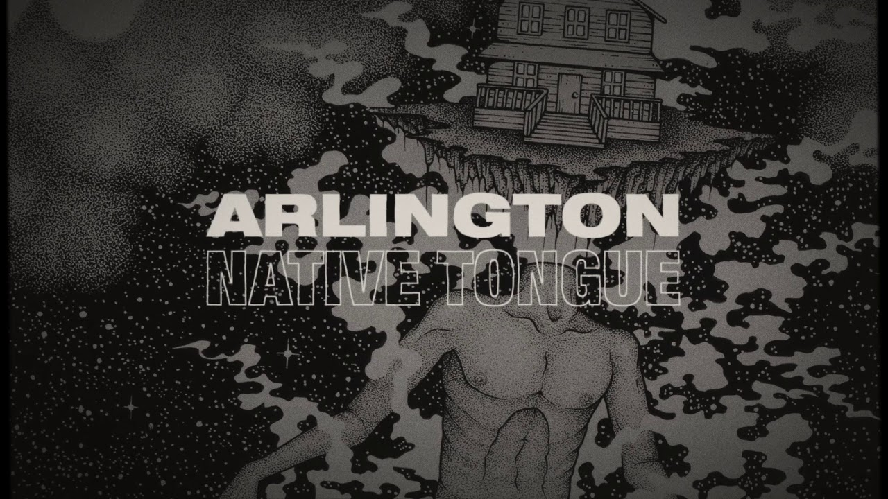 Arlington — Native Tongue