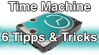 6 Tipps und Tricks für Time Machine Backups - Mac Tutorial Deutsch