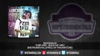 Chief Keef - Blew My High [Instrumental] (Prod. By TraumaTone) + DOWNLOAD LINK