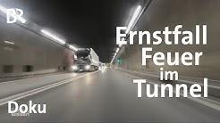 Feuer im Tunnel: Technik und Training für den Ernstfall | Doku | Gut zu wissen | BR