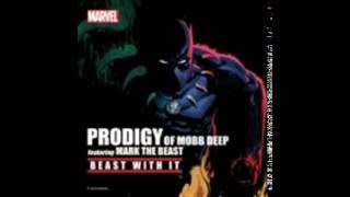 PRODIGY FT MARK THE BEAST BEAST WITH IT