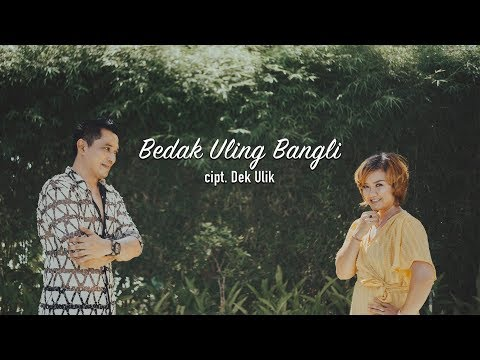 Dek Ulik - Bedak Uling Bangli ( Official Video Klip Musik)