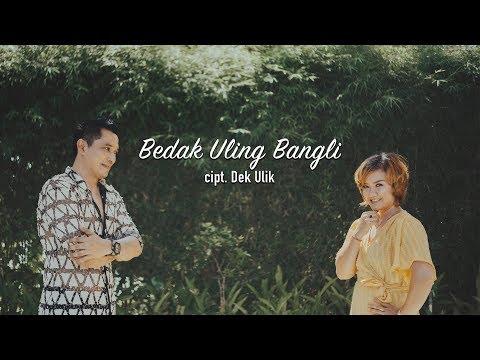 Dek Ulik - Bedak Uling Bangli (  Klip Musik)