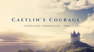 Caetlin's Courage Book Trailer