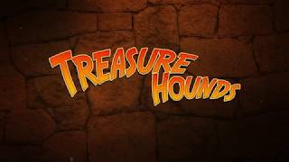 TREASURE HOUNDS - Find it on DVD and Digital HD 8/15!
