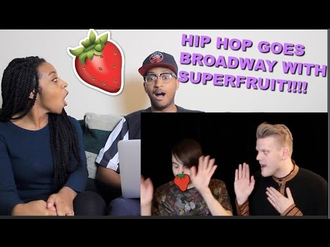 Couple Reacts : 'HIP-HOP GOES BROADWAY' by SuperFruit Reaction!!!