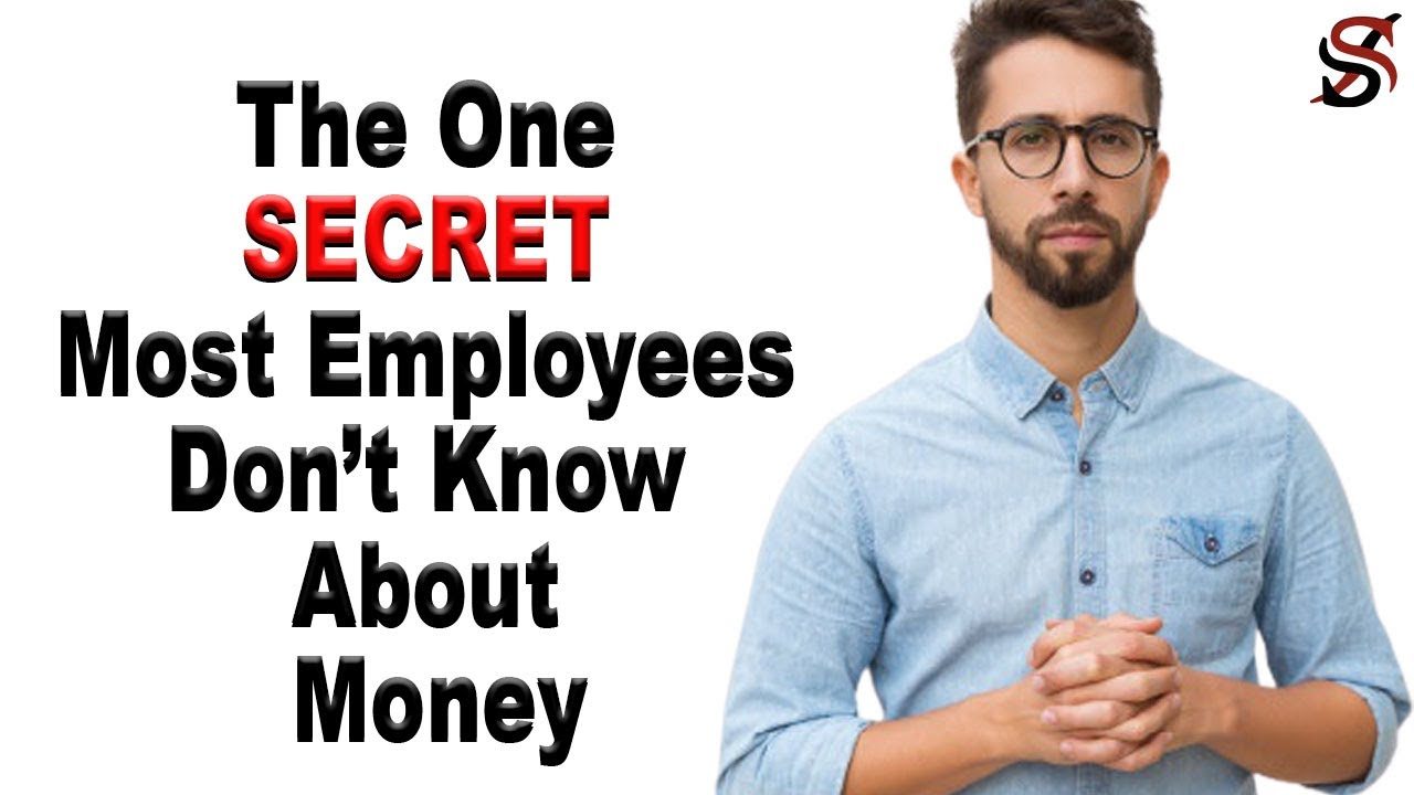 The One Secret Most Employee Dont Know about Money