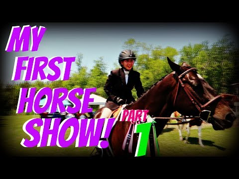 MY FIRST HORSE SHOW! PART 1 GABBY Day 181 (06/30/18)