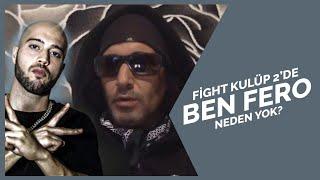 Killa Hakan, Fight Kulüp 2'de Ben Fero'nun neden olmadığını açıklıyor Resimi