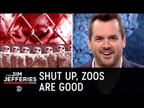 Stop Saying Zoos Are Bad for Animals - The Jim Jefferies Show