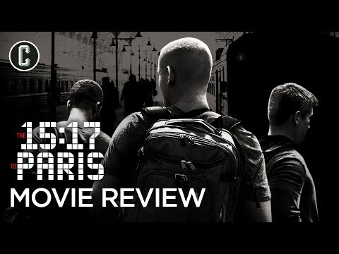 The 15:17 to Paris Movie Review - A Dull Rendition of True Heroism