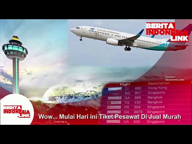 Tiket Pesawat Murah mulai dijual hari ini!!
