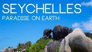 SEYCHELLES - Paradise on Earth | 2014
