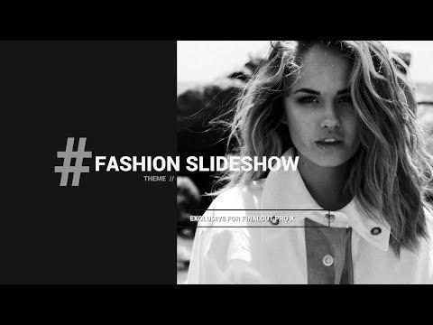 Fashion Slideshow Theme for Final Cut Pro X