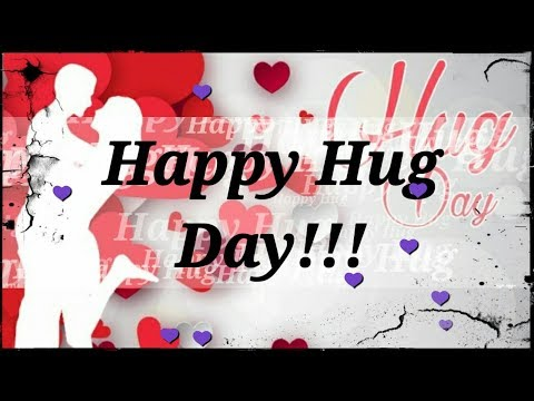 Happy Hug Day Wishes|Happy Hug Day Status|Hug Day Whatsap Status|Happy Hug Day 2019|Best Status 2019