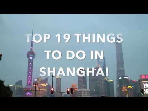 Top 19 Things To Do In Shanghai