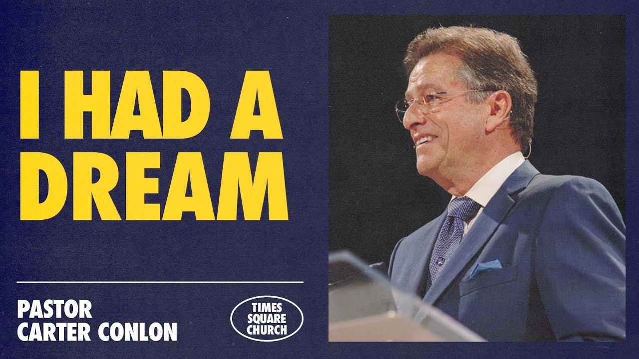 I Had A Dream | Carter Conlon