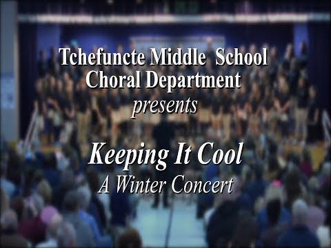 Tchefuncte Middle School presents Keeping It Cool a Winter Concert