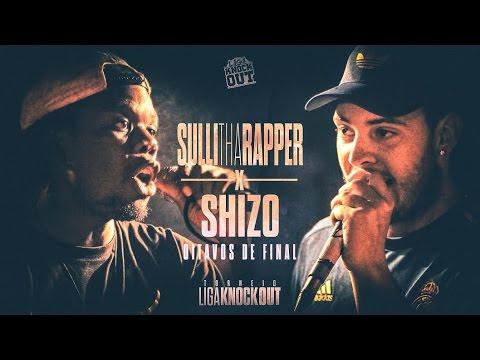 Liga Knock Out Apresenta: Sulli Tha Rapper vs Shizo (Torneio LKO)