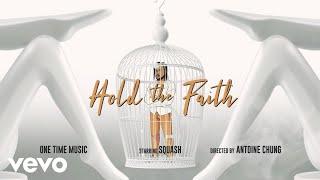 Смотреть клип Squash - Hold The Faith