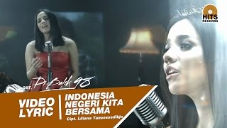 Angel Pieters - Indonesia Negeri Kita Bersama [Video Lyric] OST Di Balik 98