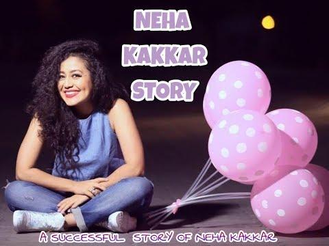 Neha Kakkar Story