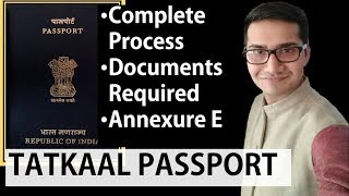 Tatkaal Passport for indians (Hindi), Documents Required, Annexure E Complete Process