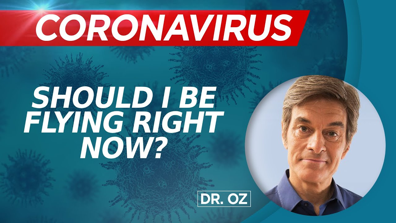 Should I Be Flying Right Now? - Coronavirus Common Questions