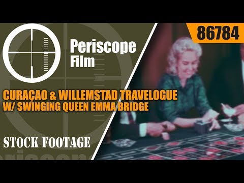 CURAÇAO & WILLEMSTAD TRAVELOGUE w/ SWINGING QUEEN EMMA BRIDGE 86784