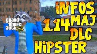 INFO 1.14 : DECOUVERTE DU DLC HIPSTER ( VÊTEMENTS, VOITURES, ARMES, MASQUES ... ) - GTA5 ONLINE 1.14