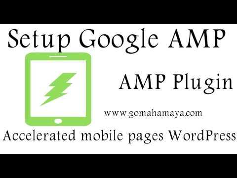 AMP for WordPress Plugin Setting Tutorial 2018 How to Implement Amp in WordPress