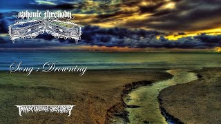 APHONIC THRENODY (International) - Drowning (Atmospheric Death/Doom Metal) Transcending Obscurity