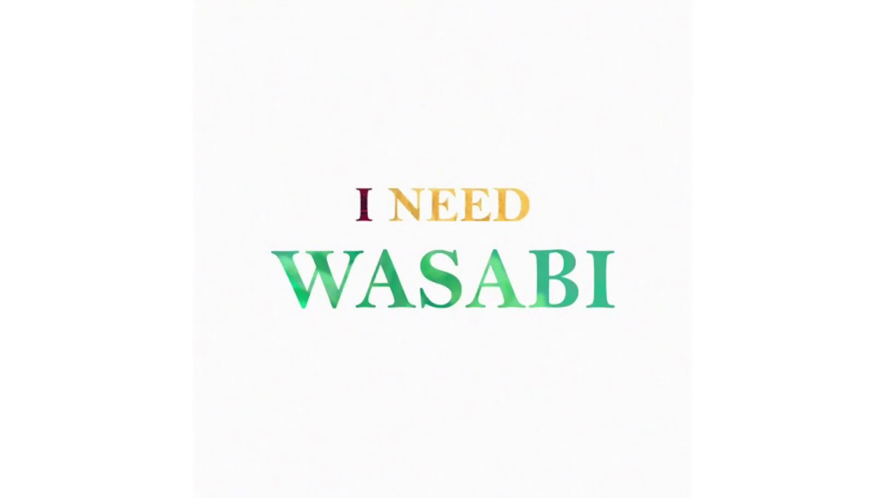 "I need wasabi (Little Mix ""Wasabi"" / Verzache ""Needs"") TIKTOK MASHUP"