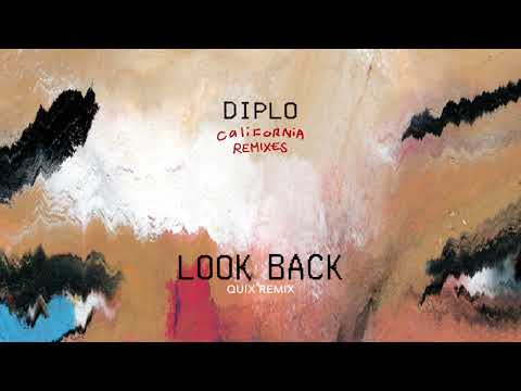 Diplo - Look Back (feat. DRAM) (QUIX Remix) (Official Audio)