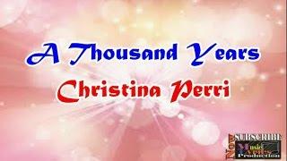 Video A Thousand Years - Christina Perri (Lyrics) download MP3, 3GP, MP4, WEBM, AVI, FLV Agustus 2017