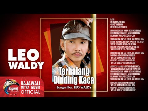 "LEO WALDY "" TERHALANG DINDING KACA "" Official Video"
