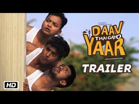 Daav Thai Gayo Yaar | Official Trailer | New Gujarati Movie 2016