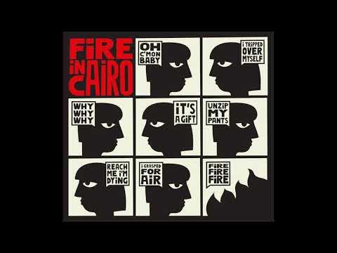 Fire In Cairo - Fire In Cairo (Full Album 2019)