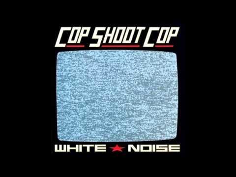 Cop Shoot Cop - Empires Collapse / Corporate Protopop [White Noise] mp3